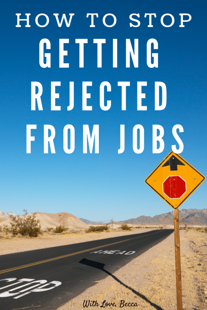 How to stop getting rejected from jobs. Not getting the job you want? It's time to stop applying and start using your time wisely in the job search.