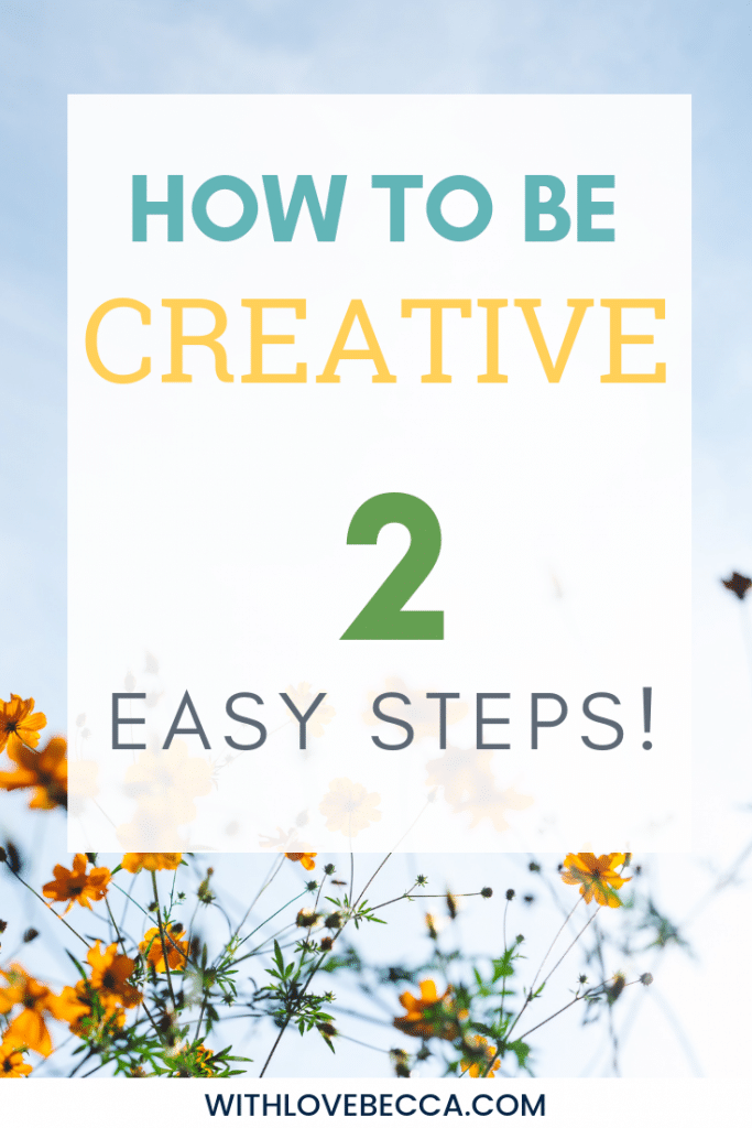How to be creative. Tap into your creativity with two easy steps. #creativity #becreative #diy #writing