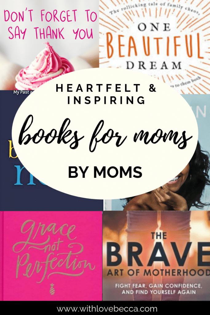 Heartfelt and inspiring books for moms by moms