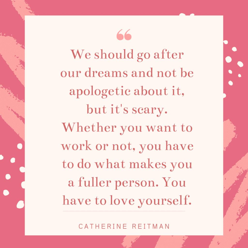 Inspirational working mom quote - Catherine Reitman