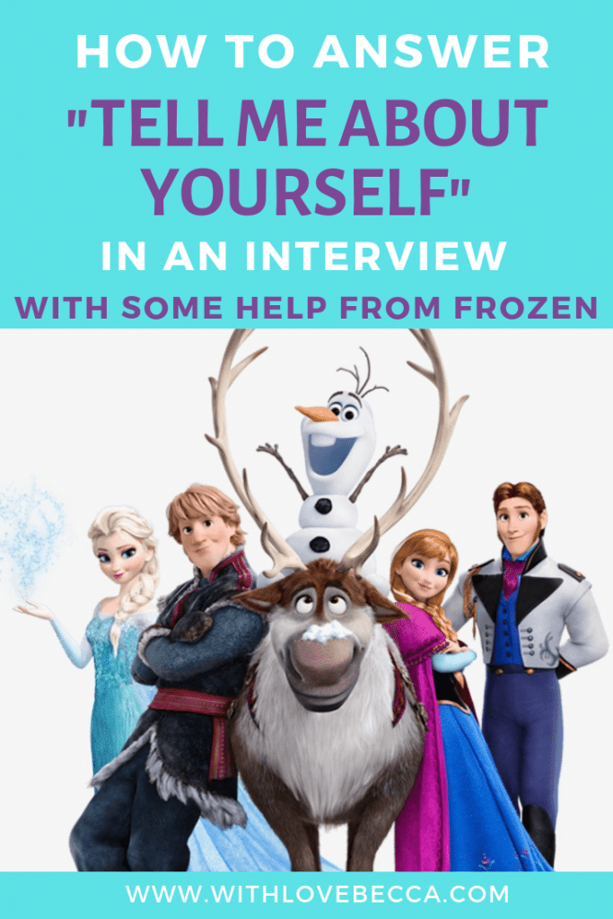 How to answer tell me about yourself in an interview. Sample interview answers with help from a career coach and the characters from Frozen.