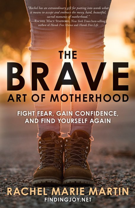 Heartfelt and Inspiring Books for Moms by Moms - The Brave Art of Motherhood by Rachel Marie Martin