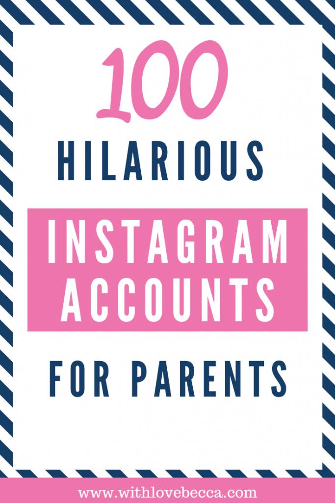 100 Hilarious Instagram Accounts for Parents