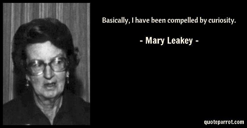 Mary Leakey quote