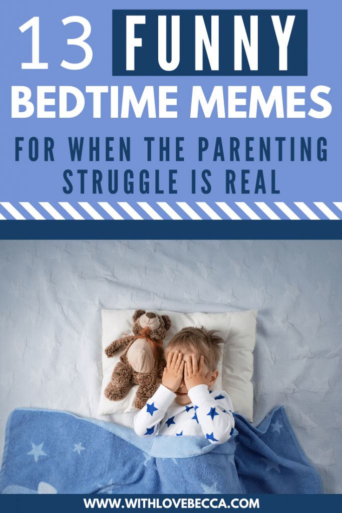 13 Funny Bedtime Memes for when the parenting struggle is real