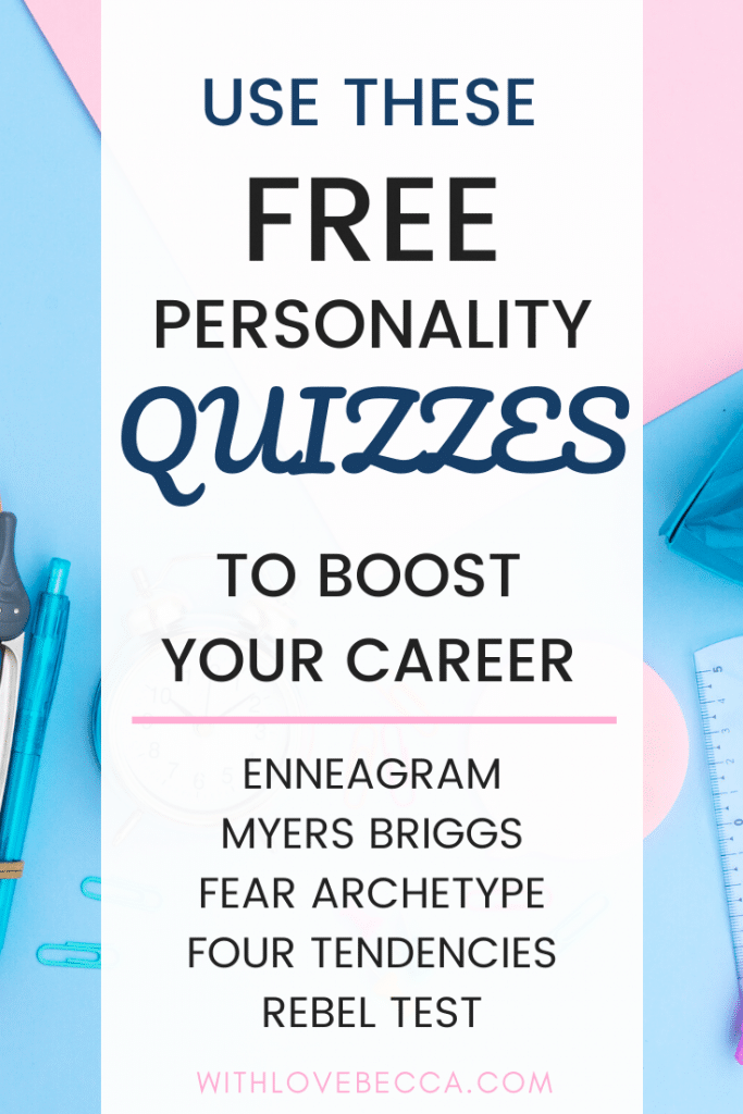 use these free personality quizzes t boost your career - enneagram, myers briggs, fear archetype, four tendencies, rebel test