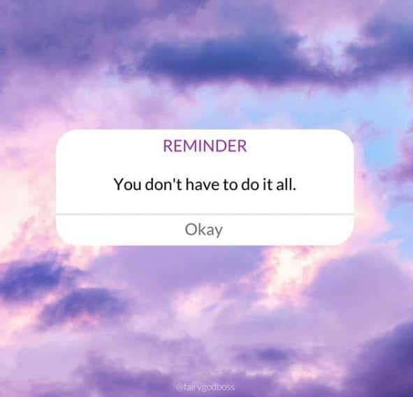 Reminder: You don't have to do it all. Fairy Godboss