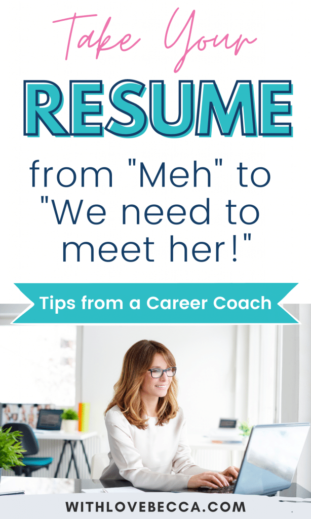"""Take your resume from """"meh"""" to """"we need to meet her!"""" Tips from a Career Coach"""