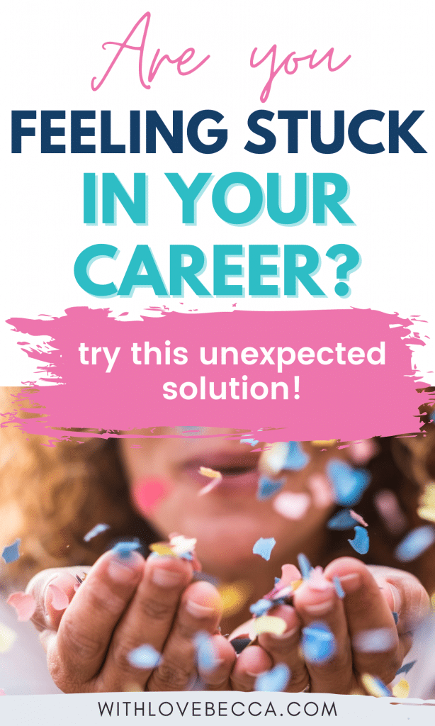 feeling stuck in your career - try this unexpected advice
