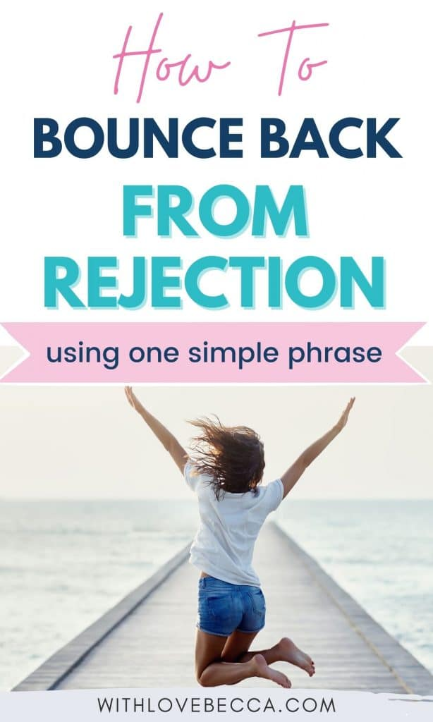 how to bounce back from rejection