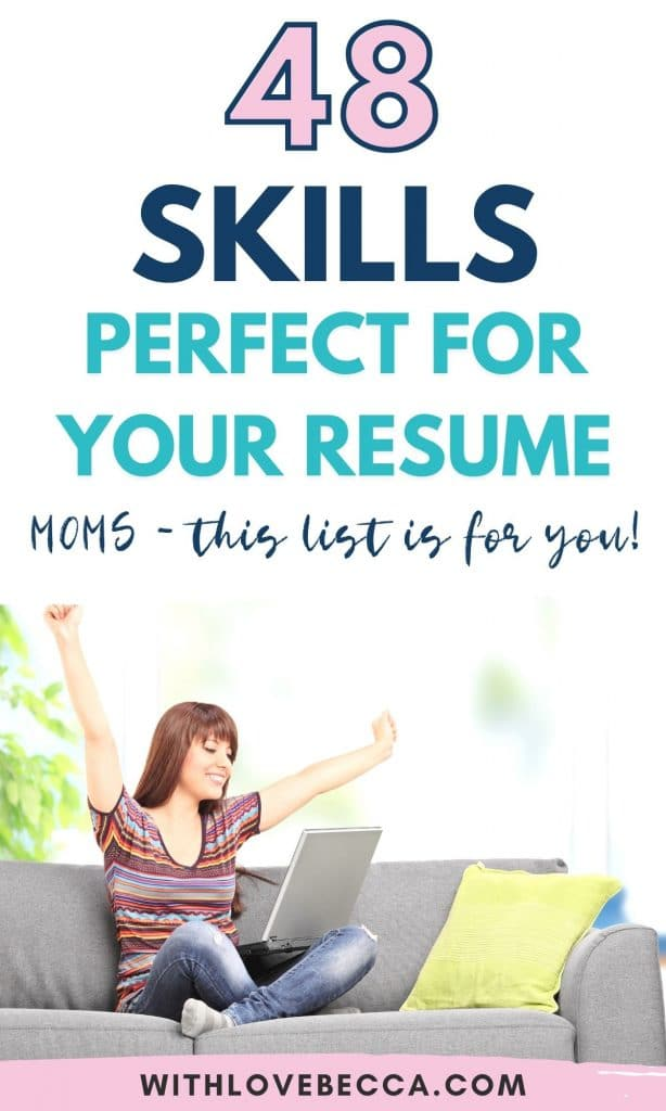 48 skills perfect for your resume - Moms, this list is for you