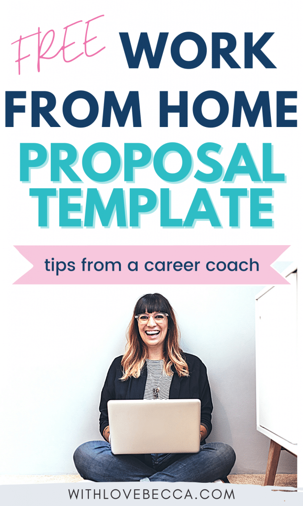 free work from home proposal template - tips from a career coach
