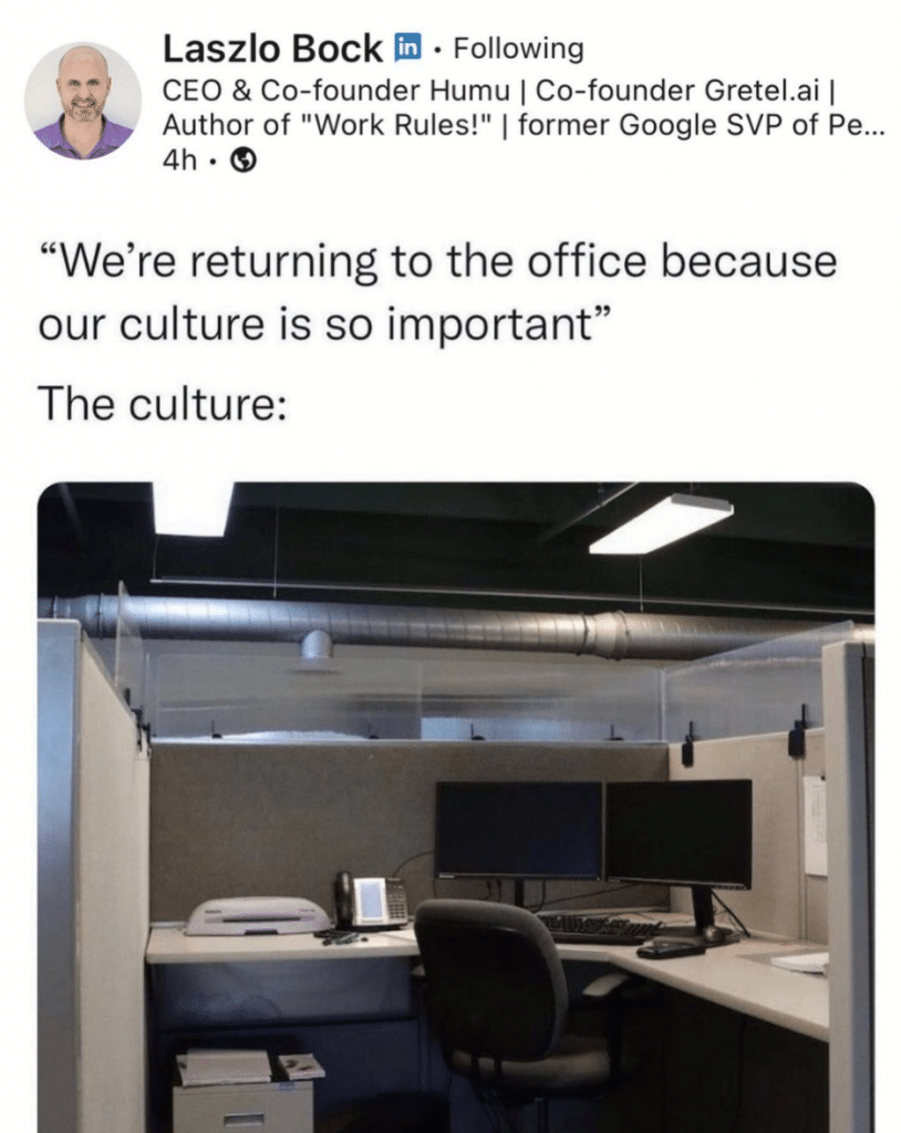 """""""We're returning to the office because our culture is so important"""" The culture:  Empty office cubicle."""