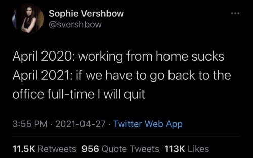 if we have to go back to the office full-time I will quit Tweet